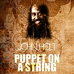 John Holt Puppet On A String