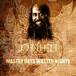 John Holt Wasted Days And Wasted Nights