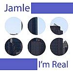 Jamie I'm Real