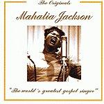 Mahalia Jackson The Originals: Mahalia Jackson
