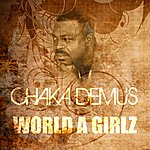 Chaka Demus World A Girlz