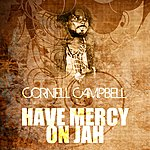 Cornell Campbell Have Mercy On Jah