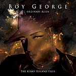 Boy George Ordinary Alien (The Kink Roland Files)