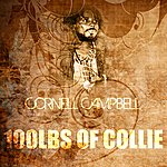 Cornell Campbell 100 Lbs Of Collie