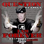The Question I Am Forever (Feat. Greg G.) - Single