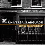 Universal Language Featuring Radio Active Do You Remember Ep