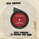 Harry Belafonte Harry Bellafonte At Carnegie Hall Vol. 1