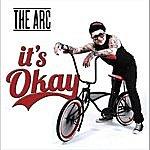 Arc It's Okay