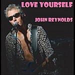 John Reynolds Love Yourself