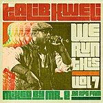 Talib Kweli We Run This, Vol. 7 (Mixed By Mr. E Of Rps Fam)