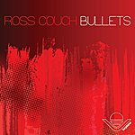 Ross Couch Bullets