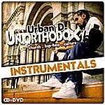 Urban D. Un.Orthodox (Instrumentals)