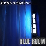 Gene Ammons Blue Room