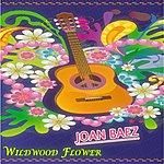 Joan Baez Wildwood Flower
