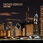 Stacy Kidd Chicago Nightlife