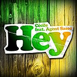 Ce'cile Hey (Feat. Agent Sasco)
