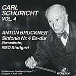 """Carl Schuricht Bruckner: Symphony No. 4, """"Romantische"""" (1881 Version, Ed. R. Haas) (1955)"""