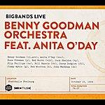 Benny Goodman & His Orchestra Bigbands Live: Benny Goodman Orchestra Featuring Anita O'day