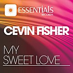 Cevin Fisher My Sweet Love