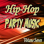 Neal Smith Hip Hop Party Music Volume Seven