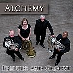 Alchemy Prelude And Groove