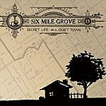 Six Mile Grove Secret Life In A Quiet Town