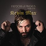 Kevin Max Fiefdom Of Angels: Side One