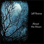 Jeff Pearce Almost The Moon