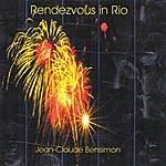 Jean-Claude Bensimon Rendez Vous In Rio