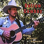 Ron Wayne Atwood Outlaw Cowboy