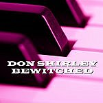 Don Shirley Bewitched