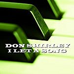 Don Shirley I Let A Song