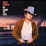 Merle Haggard Out Among The Stars