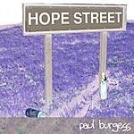 Paul Burgess Hope Street