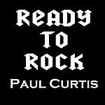 The Paul Curtis Band Ready To Rock