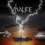 Malice The Battle