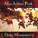 Doug Montgomery Macarthur Park (Solo Piano) - Single