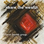 Kevin Barrett Share The Wealth