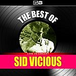 Sid Vicious The Best Of Sid Vicious (Live In Concert)
