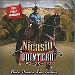 Nicasio Quintero Ando Hasta Las Cachas