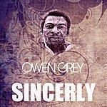 Owen Grey Sincerly