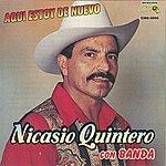 Nicasio Quintero Aqui Estoy De Nuevo