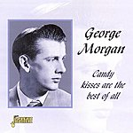 George Morgan Candy Kisses Are The Best Of All