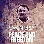 Owen Grey Peace And Freedom