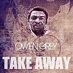 Owen Grey Take Away