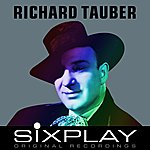 Richard Tauber Six Play: Richard Tauber - Ep