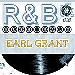 Earl Grant Earl Grant: R & B Originals