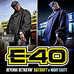 E-40 Revenue Retrievin': Day Shift & Night Shift (The 42 Trax Deluxe Pack)