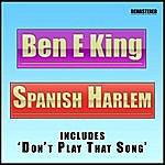 Ben E. King Spanish Harlem