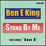 Ben E. King Stand By Me